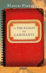El Decalogo del Caminante af Manuel Pimentel