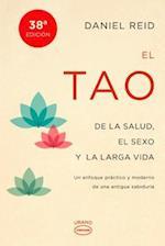 El tao de la salud, el sexo y larga vida / The Tao Of Health, Sex And Longevity af Daniel Reid