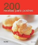 200 recetas para postres / 200 Dessert Recipes af Sara Lewis
