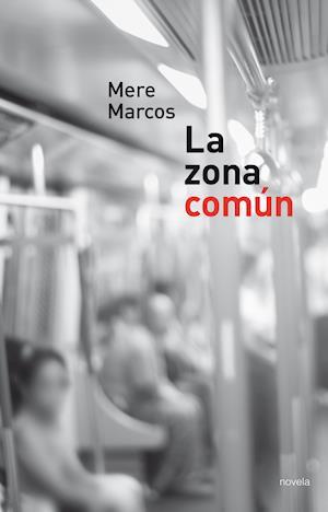 La Zona común af Mere Marcos