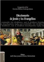 Diccionario de Jesús y los Evangelios af Joel B. Green