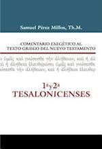 Comentario Exegetico Al Texto Griego del N.T. - 1 y 2 Tesalonicenses af Samuel Millos