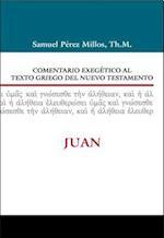 Comentario Exegetico Al Texto Griego del N.T. - Juan af Samuel Millos