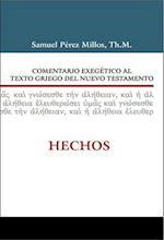 Comentario Exegetico Al Griego del Nuevo Testamento Hechos af Samuel Millos