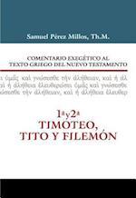 Comentario exegético al texto griego del Nuevo Testamento af Samuel Millos