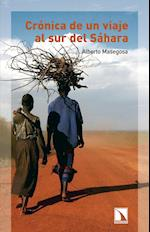 Crónica de un viaje al sur del Sahara af Alberto Masegosa