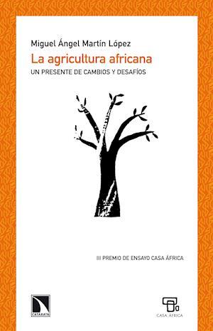 La agricultura africana af Miguel Ángel Martín López