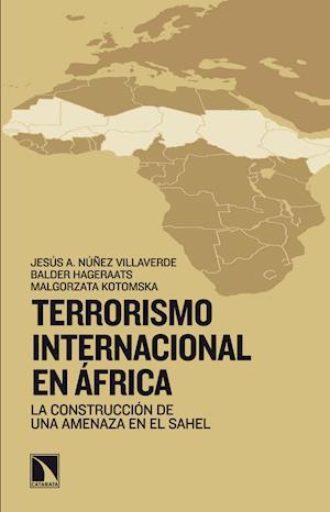 Terrorismo internacional en África af Jesús Núñez Villaverde