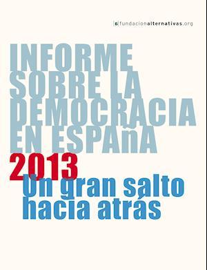 Informe sobre la Democracia en España 2013