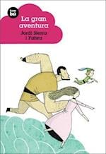 La gran aventura/ The Great Adventure