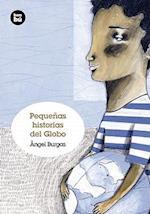 Pequenas Historias del Globo af Angel Burgas