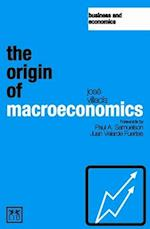The Origin of Macroeconomics