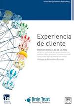 Experiencia de cliente / Customer Experience (IE Business Publishing)
