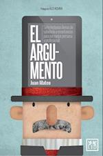 El Argumento / The Argument
