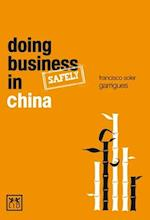 Doing Business (safely) in China