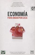 Economia Para Andar Por Casa af Olvido Macias Valle, Carlos Rodriguez Braun, Ignacio Rodriguez Burgos