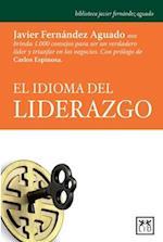 El Idioma del Liderazgo af Javier Fernandez Aguado