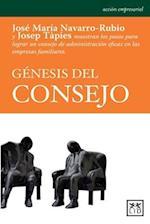 Génesis del consejo / Origin of advice (Accion Empresarial)
