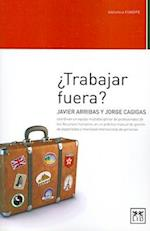 Trabajar Fuera? = Working Out? af Jorge Cagigas, Javier Arribas