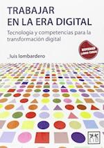 Trabajar en la era digital/  Working in the Digital Age (Accion Empresarial)