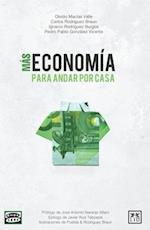 Mas economia para andar por casa / More homespun economy af Carlos Rodriguez Braun
