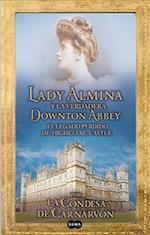 Lady Almina y La Verdadera Downtown Abbey