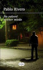 No Volvera a Tener Miedo / I Will Not Be Afraid Again af Pablo Rivero