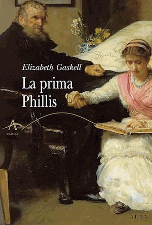 La prima Phillis af Elizabeth Gaskell