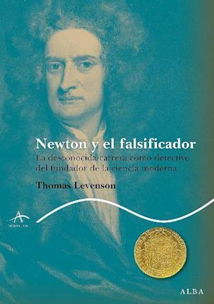 Newton y el falsificador af Thomas Levenson