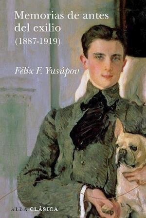 Memorias de antes del exilio (1887-1919) af Félix F. Yusúpov