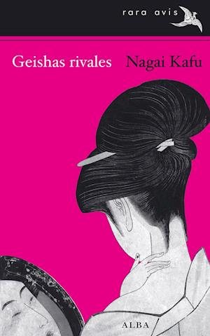 Geishas rivales af Nagai Kafu