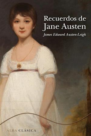Recuerdos de Jane Austen af James Edward Austen-Leigh