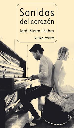 Sonidos del corazón af Jordi Sierra i Fabra