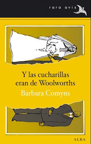 Y las cucharillas eran de Woolworths