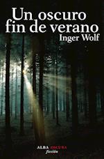 Un oscuro fin de verano af Inger Wolf