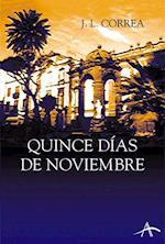 Quince días de noviembre af Jose Luis Correa