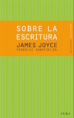 Sobre la escritura. James Joyce af Federico Sabatini