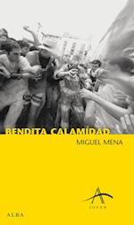 Bendita calamidad af Miguel Mena