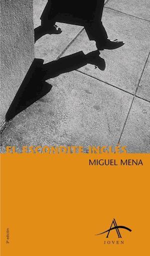 El escondite inglés af Miguel Mena