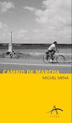 Cambio de marcha af Miguel Mena