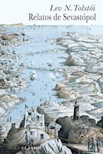 Relatos de Sevastópol af Lev N. Tolstói