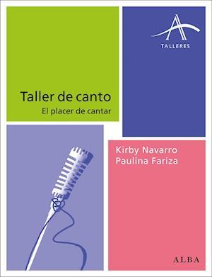 Taller de canto af Kirby Y Paulina Navarro Y Fariza