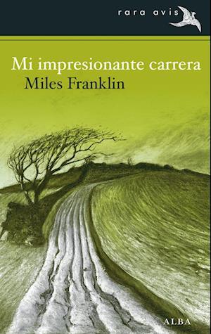 Mi impresionante carrera af Miles Franklin