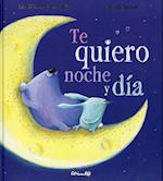 Te Quiero Noche y Dia = I Love You Night and Day
