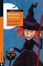 Buscando a la bruja / Finding the Witch (Labericuentos Serie Naranja TaleMazes Serie Orange)