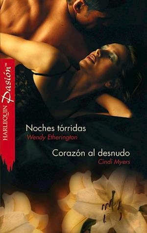 Noches torridas - Corazon al desnudo