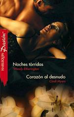 Noches tórridas/Corazón al desnudo
