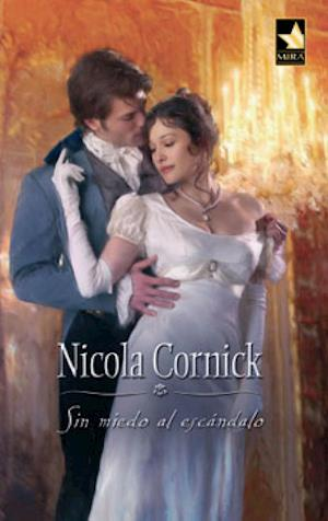 Sin miedo al escándalo af Nicola Cornick