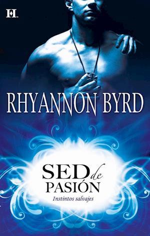 Sed de pasión af Rhyannon Byrd