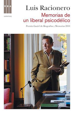 Memorias de un liberal psicodélico af Luis Racionero